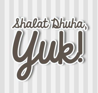 KEUTAMAAN SHALAT SUNAT DHUHA